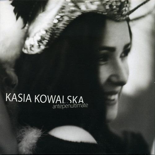 Kasia Kowalska - Antepenultimate (2008) [FLAC]