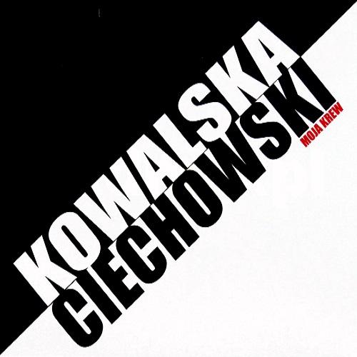 Kowalska / Ciechowski - Moja krew (2010) [FLAC]