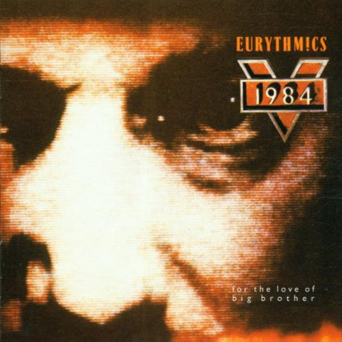 Eurythmics - 1984 (For The Love Of Big Brother) (1984) [FLAC]