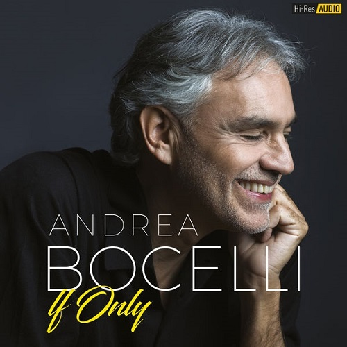 Andrea Bocelli - If Only (2018) [FLAC 96 kHz/24 Bit]