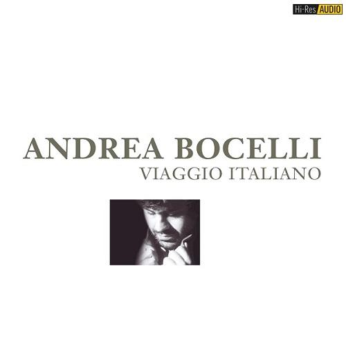 Andrea Bocelli - Viaggio Italiano (1995-2018) (2018) [FLAC 96 kHz/24 Bit]