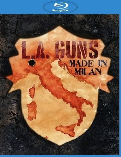 L. A. Guns - Made In Milan (2018) [Blu-ray 1080i]