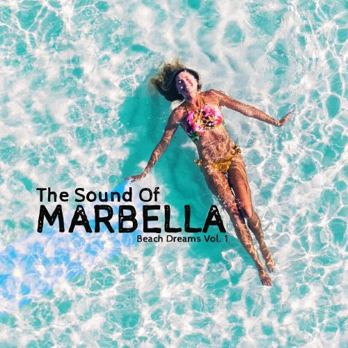 The Sound of Marbella: Beach Dreams Vol. 1 (2018)