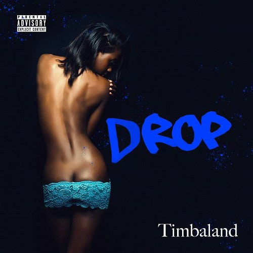 Timbaland - Drop (2018) [FLAC]
