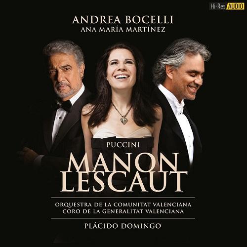 Giacomo Puccini - Manon Lescaut: Placido Domingo, Ana Maria Martinez, Andrea Bocelli (2014) [FLAC 96 kHz/24 Bit]