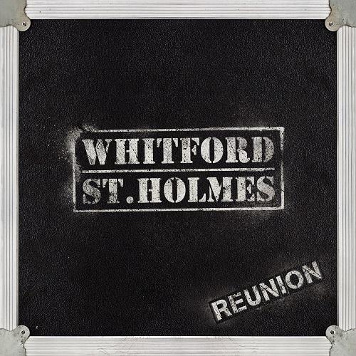 Whitford & St. Holmes - Reunion (2016) [FLAC]