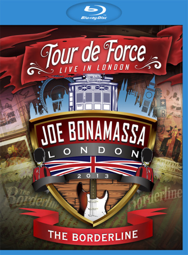 Joe Bonamassa - Tour De Force: Live In London (2013) [Blu-ray 1080p]