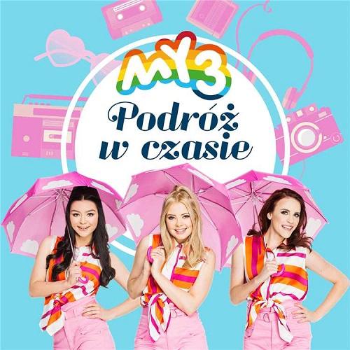 My3 - Podróż W Czasie (Deluxe Edition) (2018) [MP3]