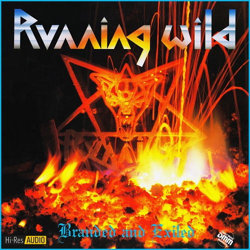 Running Wild - Branded And Exiled (1985) [FLAC 96 kHz/24 Bit]