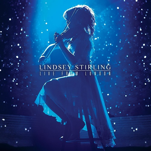 Lindsey Stirling - Live From London (2015) [FLAC]