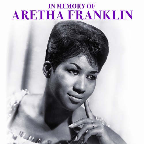 Aretha Franklin - In Memory of Aretha Franklin (2018) [FLAC]