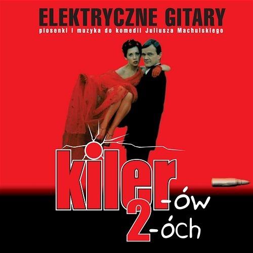 Elektryczne Gitary – Kiler-ów 2-óch (1999) [FLAC]