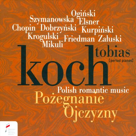 Tobias Koch - Polish Romantic Music (2014) [FLAC]