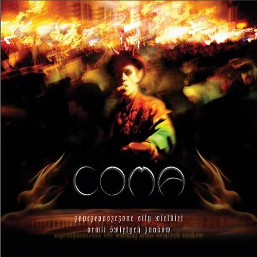 Coma - Zaprzepaszczone siły wielkiej armii świętych znaków (2006) [FLAC]