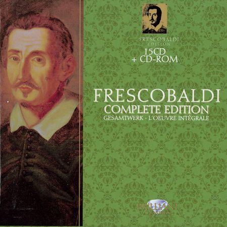 VA - Frescobaldi: Complete Edition (15 CD) (2011) [FLAC]