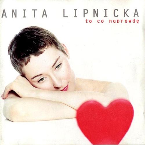 Anita Lipnicka - To co naprawdę (1998) [FLAC]
