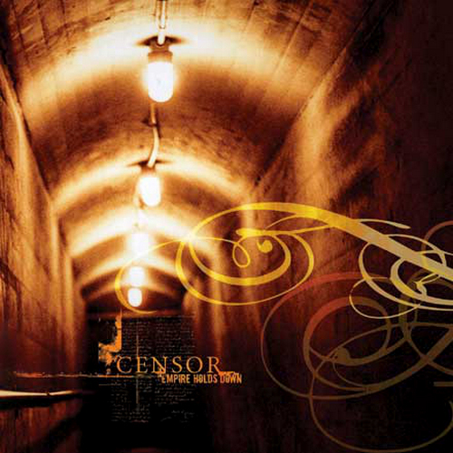 Censor - Empire Holds Down (2004) [FLAC]