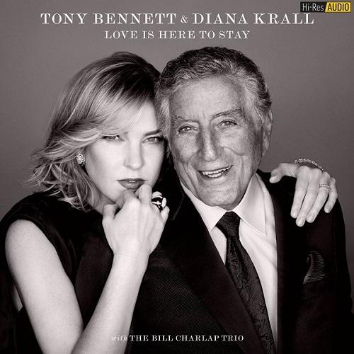 Tony Bennett & Diana Krall - Love Is Here To Stay (2018) [FLAC 96 kHz/24 Bit]