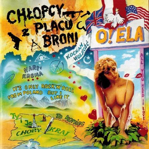 Chłopcy Z Placu Broni - O! Ela (Reissue) (2011) [FLAC]