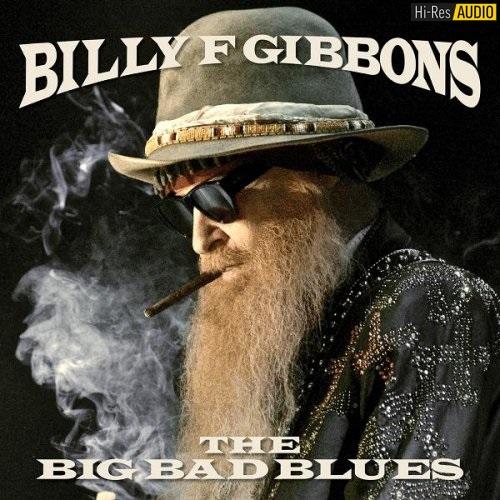 Billy F Gibbons - The Big Bad Blues (2018) [FLAC 44,1 kHz/24 Bit]