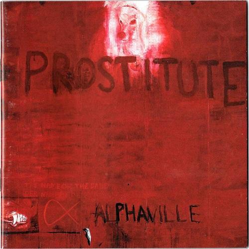 Alphaville - Prostitute (1994) [FLAC]