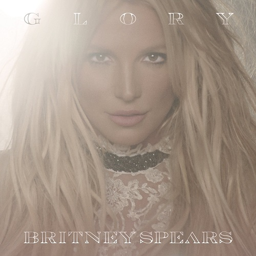 Britney Spears - Glory (Deluxe Edition) (2016) [FLAC]