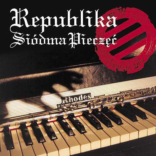 Republika - Siódma Pieczęć (1993) [FLAC]