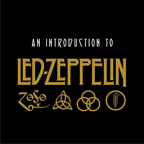 Led Zeppelin - An Introduction To Led Zeppelin (2018) [FLAC]