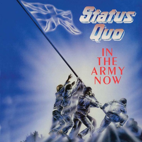 Status Quo - In The Army Now (Deluxe Edition) (2018) [FLAC]