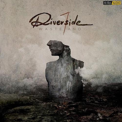 Riverside - Wasteland (2018) [FLAC 44,1 kHz/24 Bit]