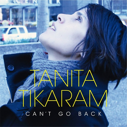 Tanita Tikaram - Cant Go Back (Deluxe Edition) (2012) [FLAC]