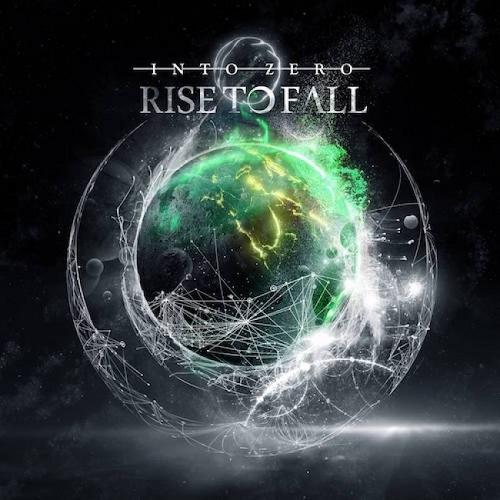 Rise to Fall - Into Zero (2018) [FLAC]