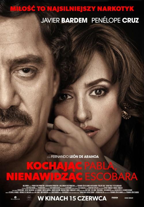Kochając Pabla, nienawidząc Escobara / Loving Pablo (2017) PL.BDRip.XviD-KiT / Lektor PL