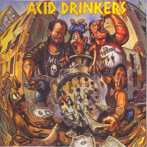 Acid Drinkers - Dirty Money, Dirty Tricks (1991) [FLAC]