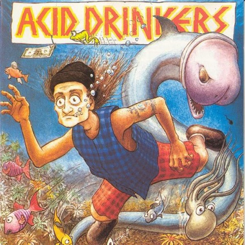 Acid Drinkers - Fishdick (1994) [FLAC]