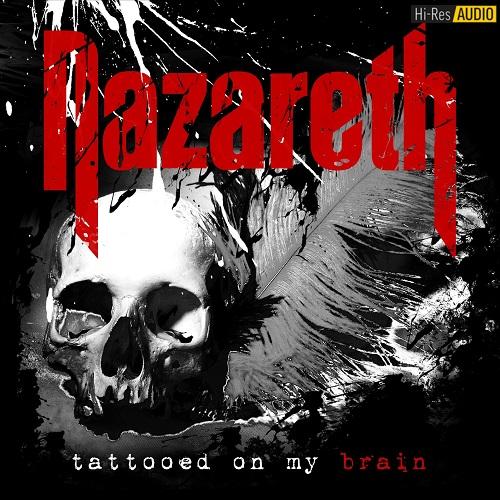 Nazareth - Tattooed On My Brain (2018) [FLAC 44,1 kHz/24 Bit]
