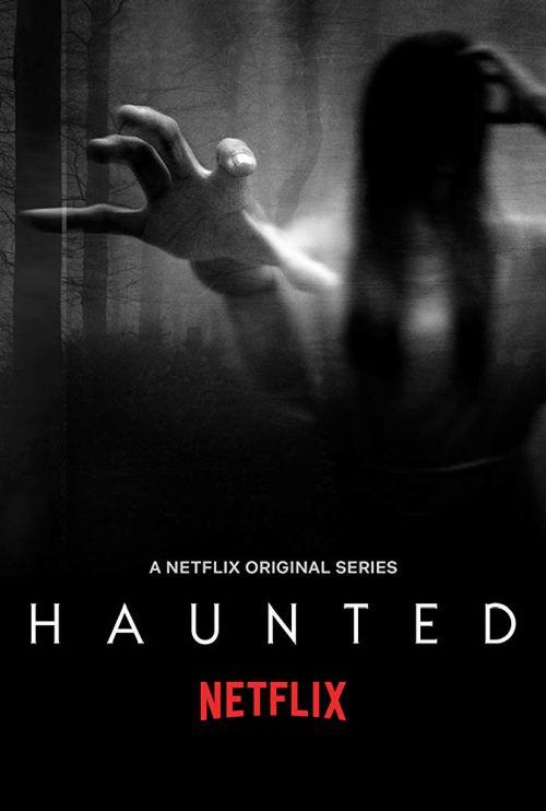 Paranormalne Doświadczenia / Haunted (2018) {Sezon 1} PL.1080p.NF.WEB-DL.DD5.1.x264-J / Lektor PL