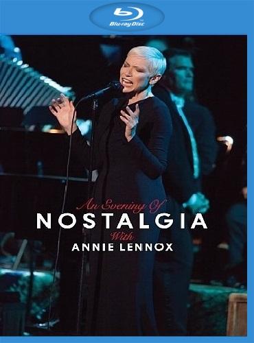 Annie Lennox - An Evening of Nostalgia with Annie Lennox (2015) [Blu-ray 1080p]