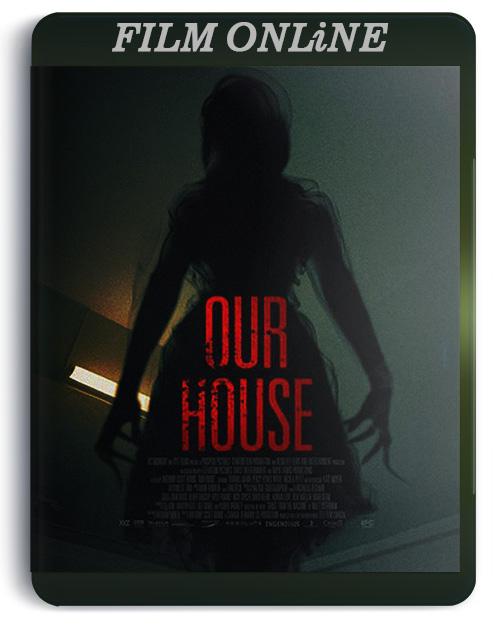 [ONLiNE] Nasz dom / Our House (2018) PL.720p.BluRay.x264.AC3-KiT / Lektor PL