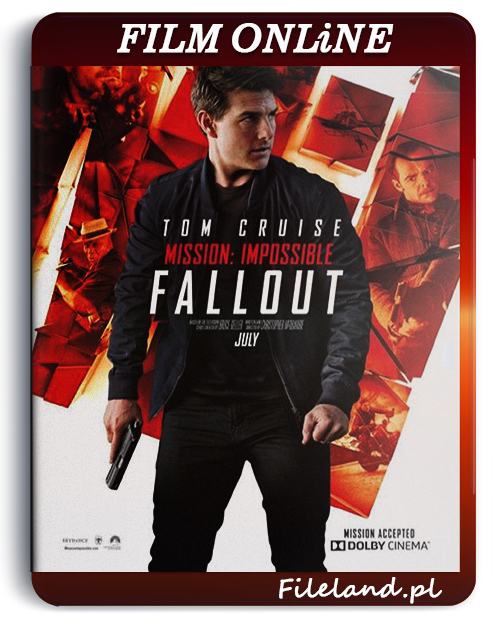 [ONLiNE] Mission: Impossible - Fallout (2018) PL.720p.BluRay.x264.AC3-KiT / Lektor PL
