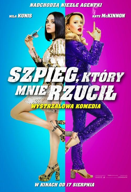 Szpieg, Który Mnie Rzucił / The Spy Who Dumped Me (2018) PL.480p.BRRip.XViD.AC3-MORS / Lektor PL