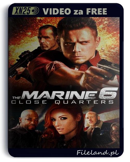 W Cywilu 6: Bezpośrednie Starcie / The Marine 6: Close Quarters (2018) PL.480p.WEB-DL.x264.AC3-XN25 / Lektor PL