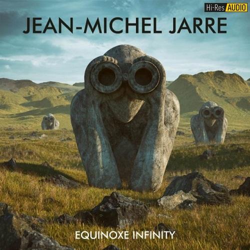 Jean-Michel Jarre - Equinoxe Infinity (2018) [FLAC 48 kHz/24 Bit]