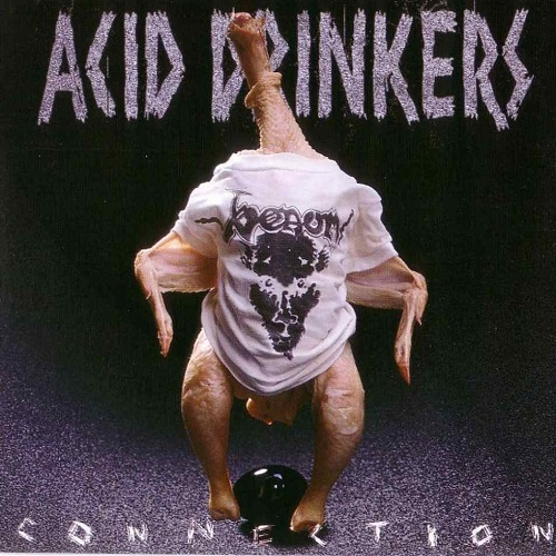 Acid Drinkers - Infernal Connection (1997) [FLAC]