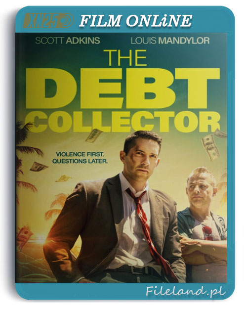 [Online] The Debt Collector (2018) PL.SUBBED.720p.BluRay.x264.AC3-XN25 / Napisy PL