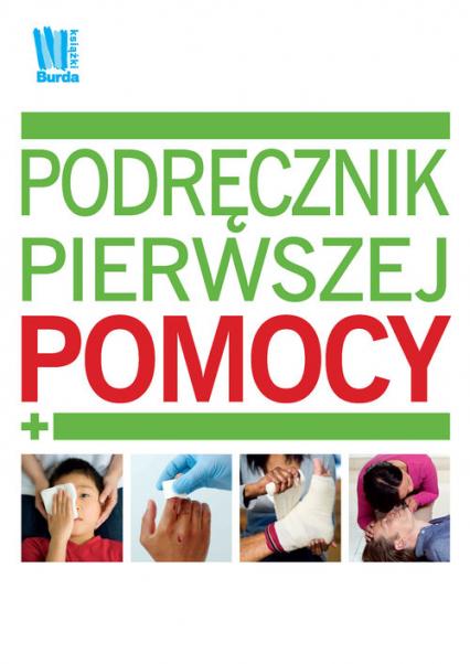 Podręcznik pierwszej pomocy - Agata Trzcińska-Hildebrandt