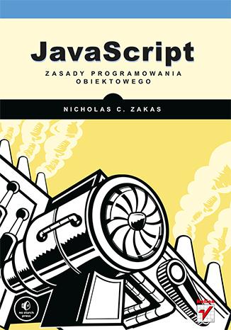 JavaScript. Zasady programowania obiektowego - Nicholas C. Zakas